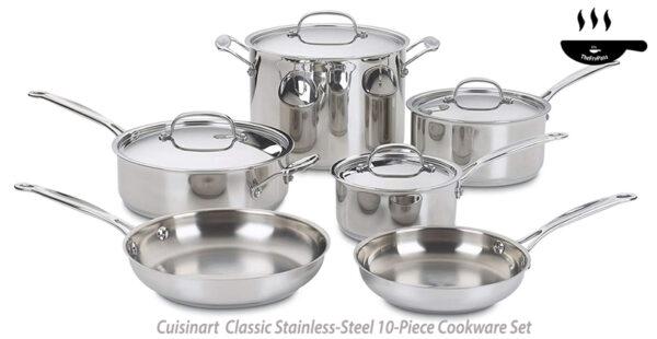 Cuisinart 77 10 Chefs Classic Stainless Steel 10 Piece Cookware Set