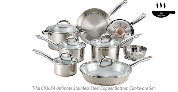 T fal Ultimate Stainless Steel Copper Bottom Heavy Gauge Multi Layer Base Cookware Set